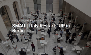 SMAU- Italy Restarts UP in Berlin