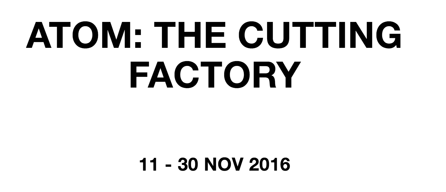 Atom- The Cutting Factory