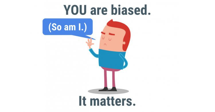 You-are-biased