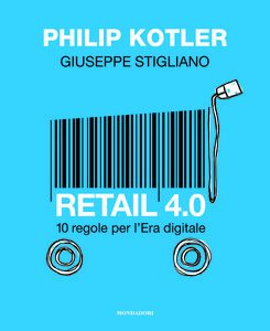 Retail 4.0: 10 regole per l'Era digitale