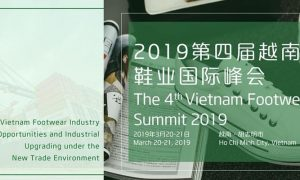 See you at the 4-th Vietnam Footwear Summit, Ho Chi Minh- 20,21 March 2019!