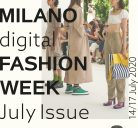 Milano Digital Fashion Week – July Issue, dal 14 al 17 luglio